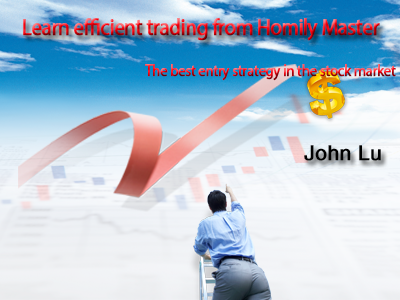 Learn efficient trading from Homily Master-The best entry strategy in the stock market